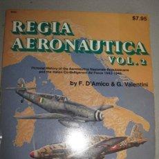Militaria: REGIA AERONAUTICA. VOL 2. Lote 30937988