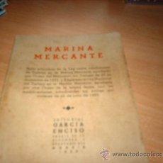 Militaria: MARINA MERCANTE 1953 EDITORIAL GARCIA ENCISO. Lote 30945982