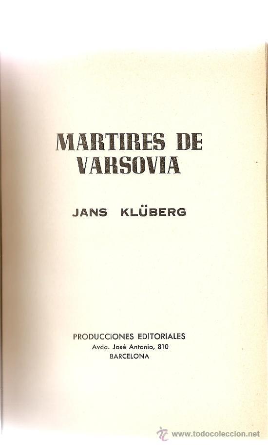 MÁRTIRES DE VARSOVIA DE JANS KLUBERG (PRODUCCIONES) (Militar - Libros y Literatura Militar)