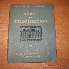 Militaria: EDICIONES PARA EL BOLSILLO DE LA CAMISA AZUL Nº 5 SOBRE LA EUROPEIZACION MIGUEL DE UNAMUNO TAPA SUE. Lote 194318016