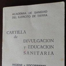 Militaria: CARTILLA DE DIVULGACIÓN Y EDUCACIÓN SANITARIA, 112 PÁGINAS. Lote 31235044