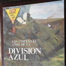 Militaria: LOS 50 AÑOS DE LA DIVISION AZUL, REVISTA DEFENSA, EXTRA Nº 16. Lote 31235343