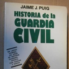 Militaria: HISTORIA DE LA GUARDIA CIVIL, 1984, 419 PÁGINAS. Lote 31243422
