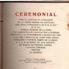 Militaria: CEREMONIAL PARA CABALLEROS DE LA ORDEN DE SANTIAGO, MADRID, MATEU, 1924. Lote 67347071