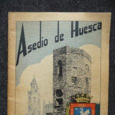 Militaria: (JX-101)GUERRA CIVIL ESPAÑOLA-ASEDIO DE HUESCA. Lote 31496573