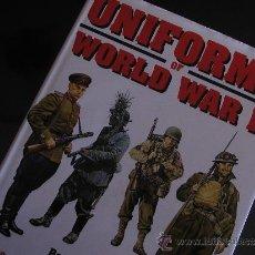 Militaria: UNIFORMS OF WORLD WAR II EN INGLÉS 288 PÁG. Lote 31503713