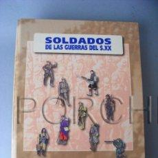 Militaria: 1 TOMO DE SOLDADOS DE LAS GUERRAS DEL S. XX, DE OSPREY, EDICIONES EL PRADO.. Lote 146700514