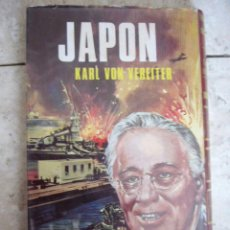Militaria: JAPON. KARL VON VEREITER. ED. PETRONIO, 1971. 213 PP.. Lote 31611845