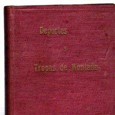 Militaria: DEPORTES Y TROPAS DE MONTAÑA, FRANCISCO JAVIER F.TRAPIELLA, 1942, TOLEDO. Lote 31844527