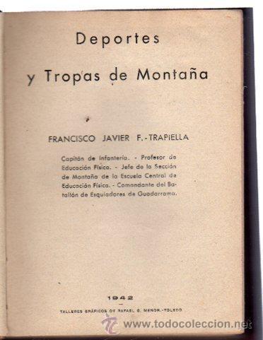 Militaria: DEPORTES Y TROPAS DE MONTAÑA, FRANCISCO JAVIER F.TRAPIELLA, 1942, TOLEDO - Foto 5 - 31844527
