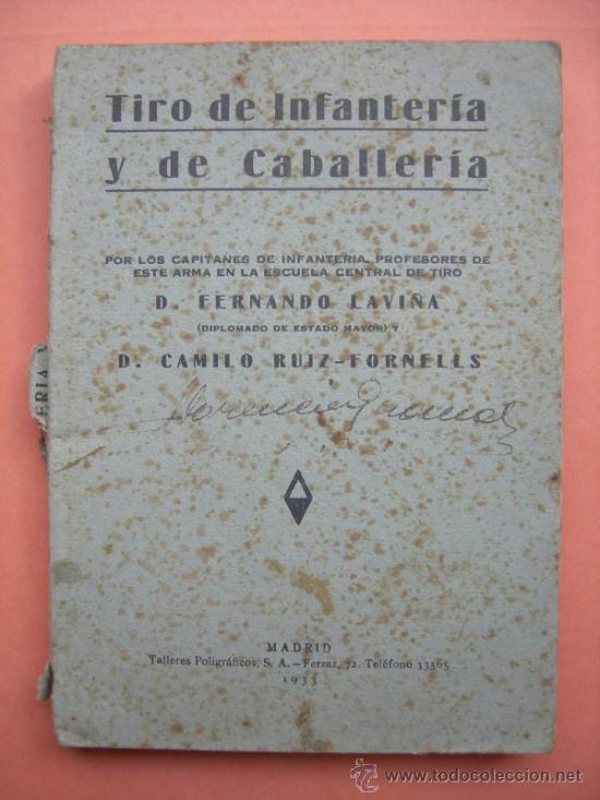 TIRO DE INFANTERÍA Y DE CABALLERÍA. LAVIÑA. MADRID 1933 (Militar - Libros y Literatura Militar)