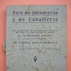 Militaria - TIRO DE INFANTERÍA Y DE CABALLERÍA. LAVIÑA. MADRID 1933 - 31992149
