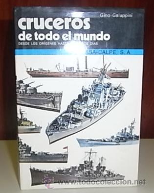 GALUPPINI, GINO. CRUCEROS DE TODO EL MUNDO (Militar - Libros y Literatura Militar)