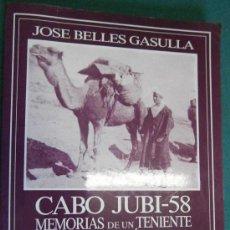 Militaria: CABO JUBI-58, IFNI SAHARA, 1990, 194 PÁGINAS. Lote 32102743