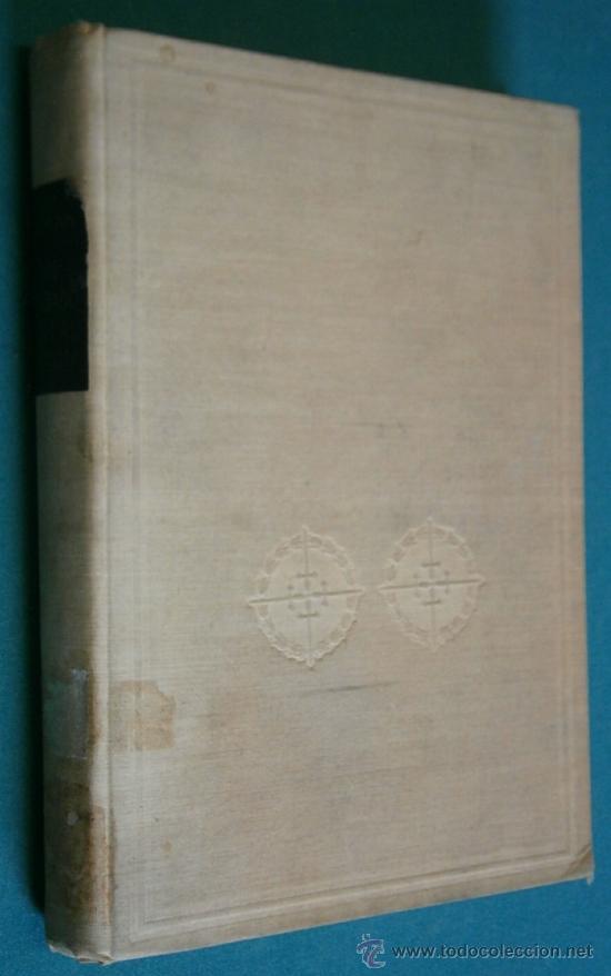 UN SOLDADO EN LA HISTORIA, VIDA DEL GENERAL VARELA ,1954. 354 PÁGINAS (Militar - Libros y Literatura Militar)