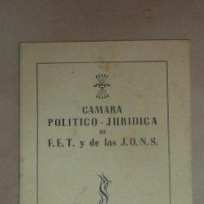 Militaria: LIBRITO DE FALANGE. CAMARA POLITICO JURIDICA DE FET Y DE LAS JONS. BARCELONA.. Lote 32323405