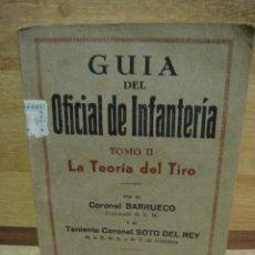 Militaria: GUIA DEL OFICIAL DE INFANTERIA - LA TEORIA DEL TIRO. Lote 32436562