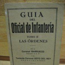 Militaria: GUIA DEL OFICIAL DE INFANTERIA - LAS ORDENES. Lote 32436569