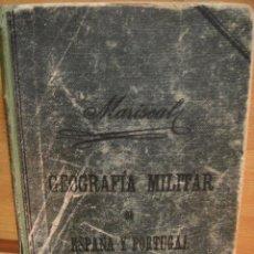 Militaria: GEOGRAFIA MILITAR DE ESPAÑA Y PORTUGAL - AÑO 1912. Lote 32515316