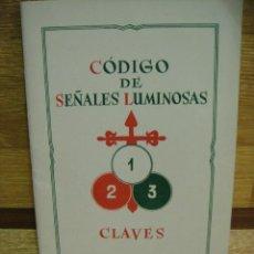 Militaria: CODIGOS DE SEÑALES LUMINOSA - CLAVES. Lote 32515567