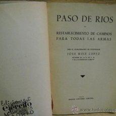 Militaria: PASO DE RIOS Y RESTABLECIMIENTO DE CAMINOS. Lote 32515581