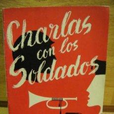 Militaria: CHARLAS CON LOS SOLDADOS AÑO 1955. Lote 32515595