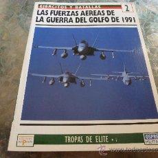 Militaria: LIBRO-TROPAS DE ÉLITE Nº:2-FUERZAS AÉREAS DE LA GUERRA DEL GOLFO 1991-(EDIC.EL PRADO).. Lote 32574957