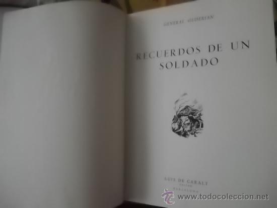 II GUERRA MUNDIAL RECUERDOS DE UN SOLDADO MEMORIAS HEINZ GUDERIAN 1963 FOTOS Y MAPAS 2º EDICION (Militar - Libros y Literatura Militar)