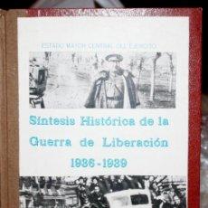 Militaria: SINTESIS HISTORICA DE LA GUERRA DE LIBERACION -1936-1939. Lote 32879419