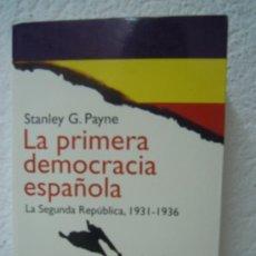 Militaria: LA PRIMERA DEMOCRACIA ESPAÑOLA - LA SEGUNDA REPÚBLICA 1931/1936. Lote 32902986