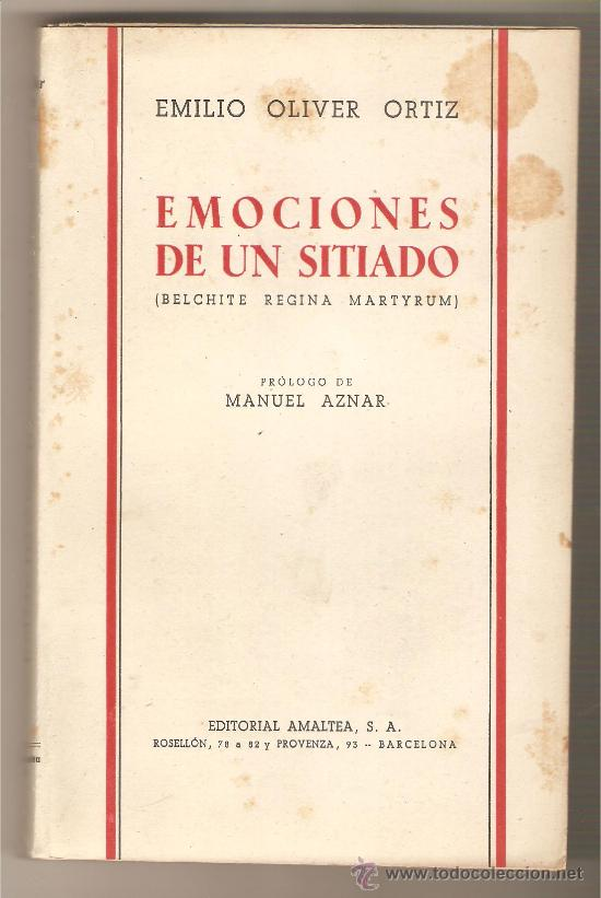 EMOCIONES DE UN SITIADO .- EMILIO OLIVER ORTIZ (Militaria - Bücher und Militärliteratur)