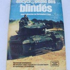 Militaria: - ENCYCLOPEDIE DES BLINDES - BLINDADOS CARROS COMBATE CHRISTOPHER F. FOSS. Lote 32954671