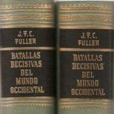 Militaria: J, FULLER BATALLAS DECISIVAS DEL MUNDO OCCIDENTAL 1964 3 TOMOS LUIS DE CARALT . Lote 32968649