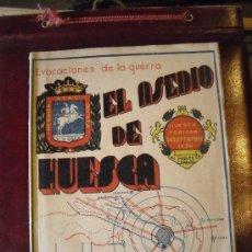 Militaria: EL ASEDIO DE HUESCA. Lote 33173819