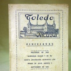 Militaria: LIBRO PINCELADAS, ALCAZAR DE TOLEDO, RECUERDO GLORIOSAS RUINAS DE 1936, MADRID 1947. Lote 80706583