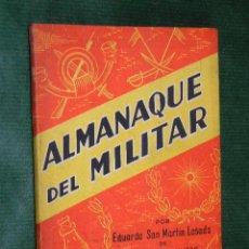 Militaria: ALMANAQUE DEL MILITAR 1940, POR EDUARDO SAN MARTIN LOSADA DE INTERVENCIÓN MILITAR. Lote 54735990