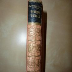 Militaria: GENERAL VARELA. LA EPOPEYA Y SUS HEROES.1956. FRANCISCO JAVIER MARIÑAS. Lote 33446770