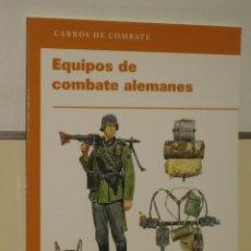 Militaria: EQUIPOS DE COMBATE ALEMANES - COLECCION CARROS DE COMBATE - OSPREY. Lote 33540593