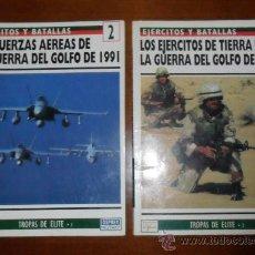 Militaria: OSPREY #2 Y #3, LOS EJÉRCITOS Y FF.AA. DE LA GUERRA DEL GOLFO DE 1991. Lote 33611991