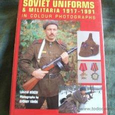 Militaria: SOVIET UNIFORMS & MILITARIA 1.917/1.991. Lote 33693526