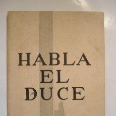 Militaria: HABLA EL DUCE. Lote 33991709