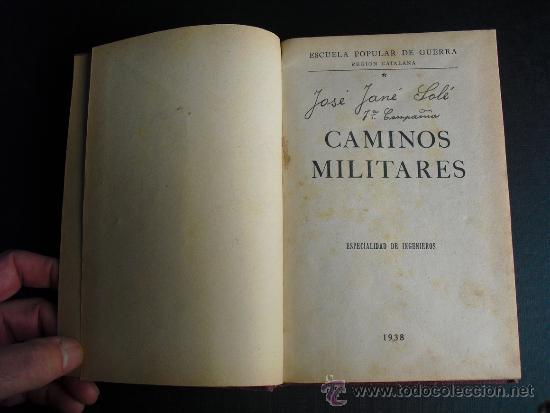 Militaria: 1938 GUERRA CIVIL CAMINOS MILITARES ESCUELA POPULAR DE GUERRA DE LA REGION CATALANA MUY ILUSTRADO - Foto 3 - 34029019