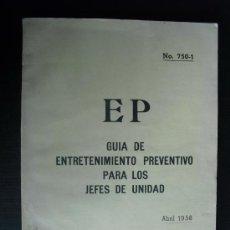 Militaria: GUIA DE ENTRETENIMIENTO PREVENTIVO CARROS DE COMBATE, OBUSES, HELICOPTEROS, AVIONES, ETC. Lote 144439665