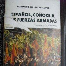 Militaria: ESPAÑOL CONOCE A TUS FUERZAS ARMADAS FERNANDO DE SALAS. Lote 39288832