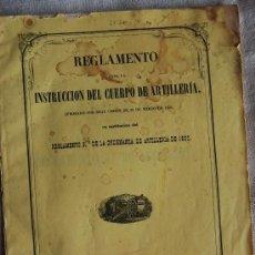 Militaria: REGLAMENTO PARA LA INSTRUCCION DEL CUERPO DE ARTILLERIA. Lote 34324345