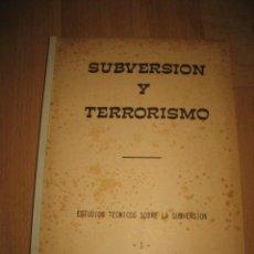 Militaria: SUBVERSION Y TERRORISMO.-ESTUDIOS TECNICOS SOBRE LA SUBVERSION 1977. Lote 34475710