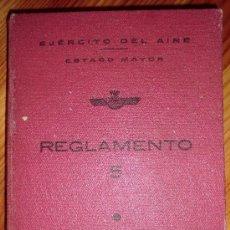 Militaria: REGLAMENTO 5.- EJERCITO DEL AIRE. ESTADO MAYOR. -MADRID, 1943. 112 PÁG, . Lote 34593109
