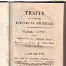 Militaria: TRATADO DE OPERACIONES MILITARES, SEXTA PARTE, 1811, PARÍS, NAPOLEÓN, EN FRANCÉS. Lote 176451813