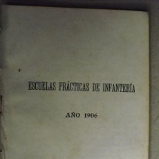 Militaria: 1906 ESCUELAS PRACTICAS DE INFANTERIA. Lote 34939055