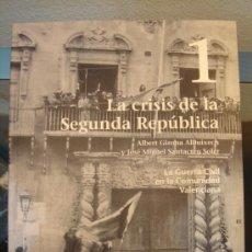 Militaria: LIBRO 1 - LA GUERRA CIVIL EN LA COMUNIDAD VALENCIANA ¡¡NUEVO¡¡ PRENSA ALICANTINA 2006. Lote 143144542